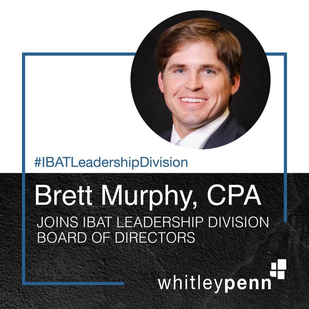 Brett Murphy Joins IBAT – Leadership Division Board of Directors
