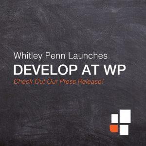 Whitley Penn Launches Intern Professional Development Program, DEVELOP at WP