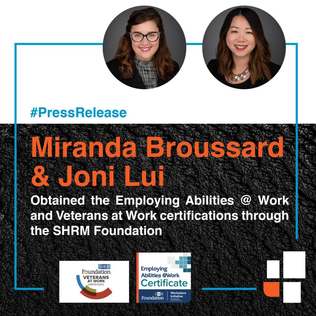 Miranda Broussard and Joni Lui Earn Employing Abilities @ Work and Veteran's at Work Certification