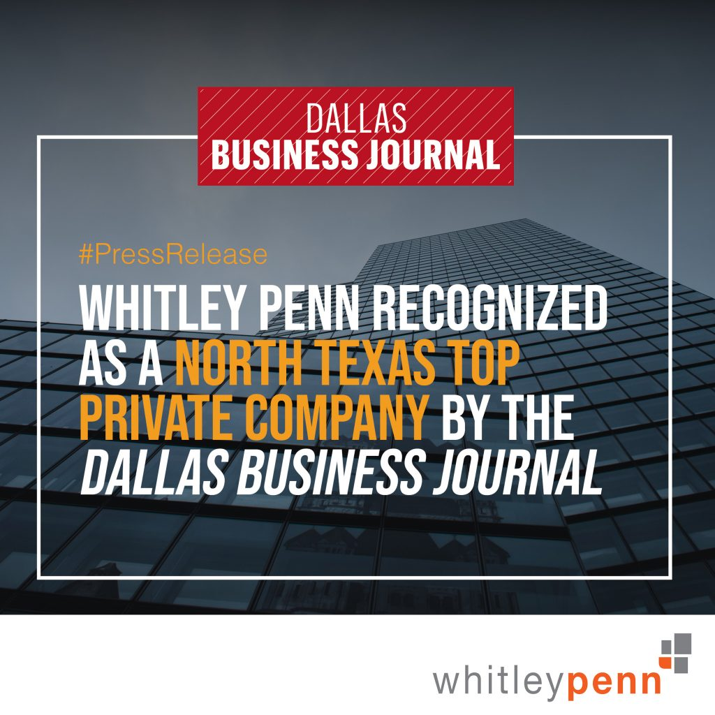 Whitley Penn Recognized as a North Texas Top Private Company