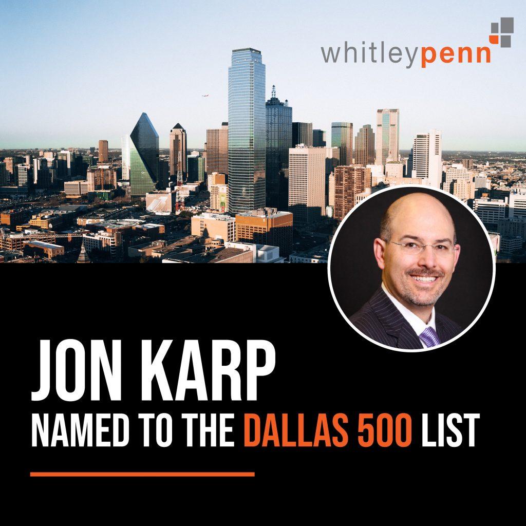 Jon P. Karp Named to Dallas 500 List