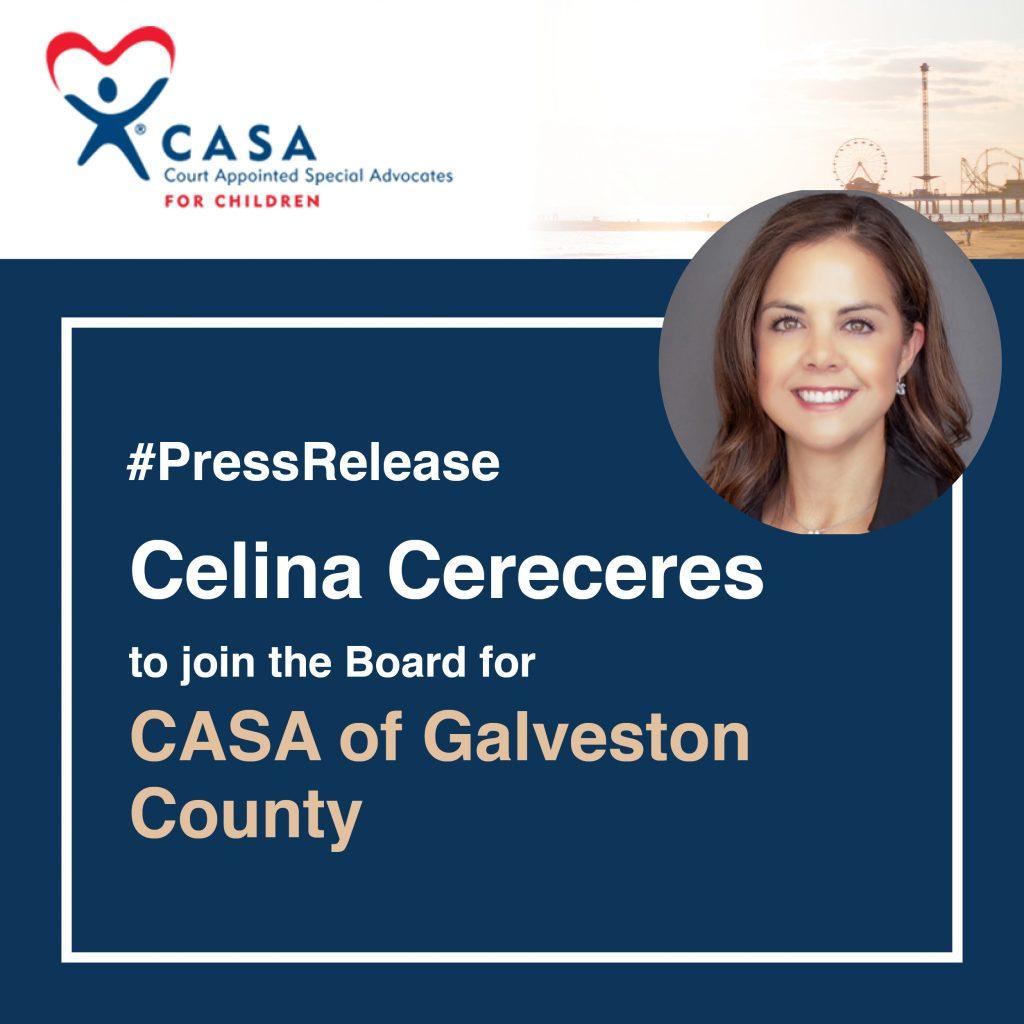 Celina Cereceres Joins Board for CASA of Galveston County