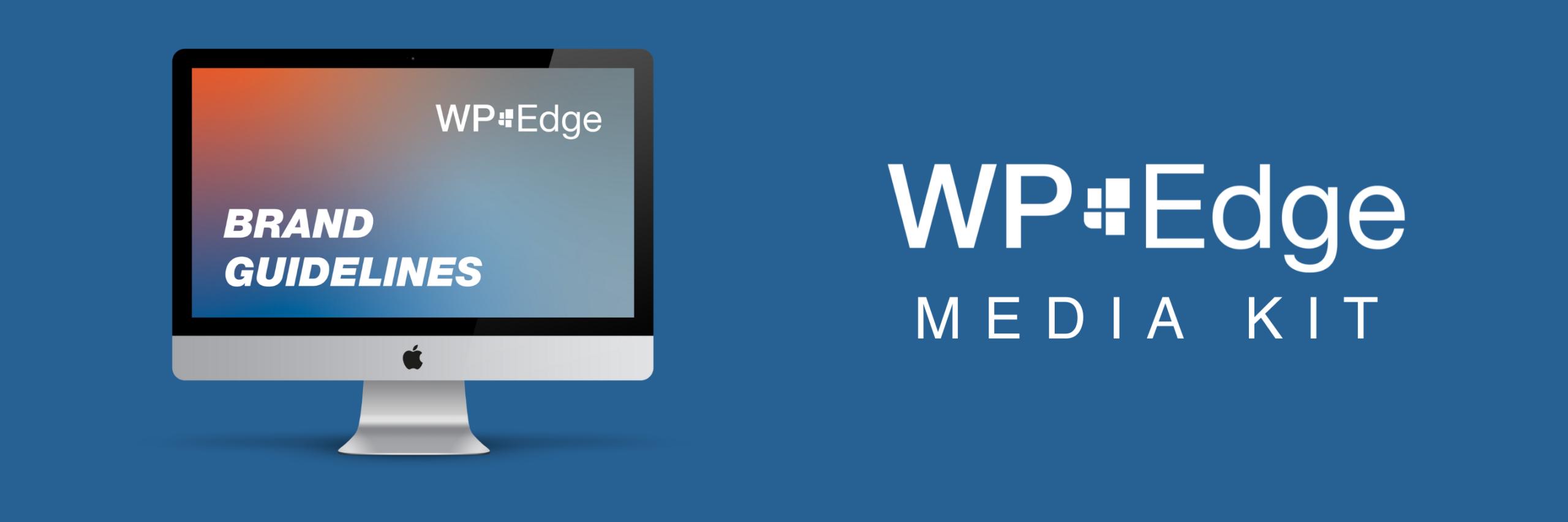 WP Edge Media Kit