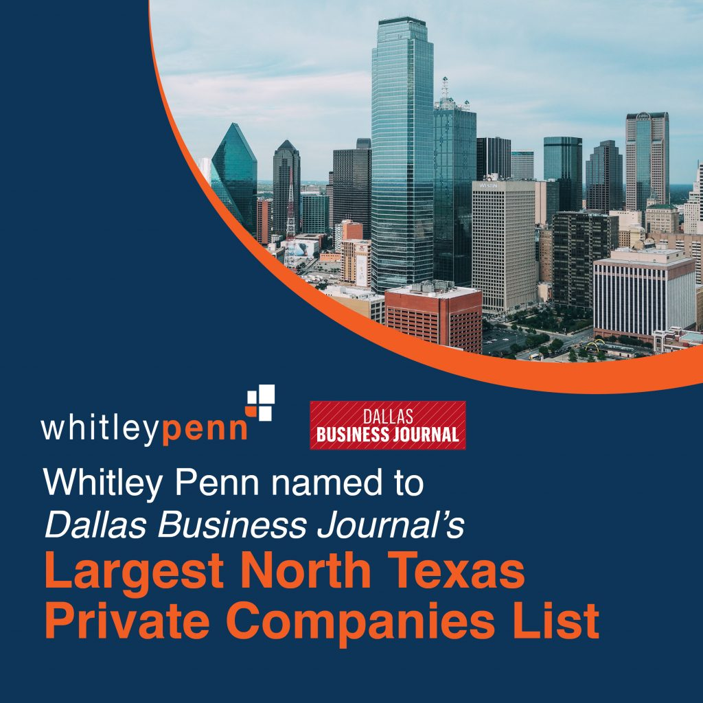 Whitley Penn Named to DBJ Largest Private Companies List