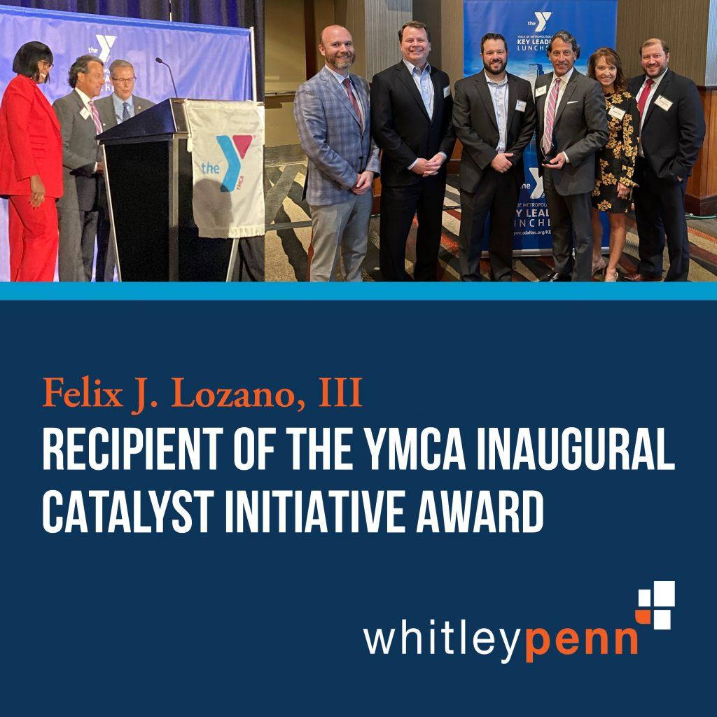Felix Lozano Recipient of the YMCA Inaugural Catalyst Initiative Award
